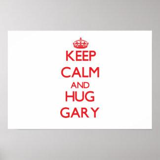 Maintenez calme et ÉTREINTE Gary Posters