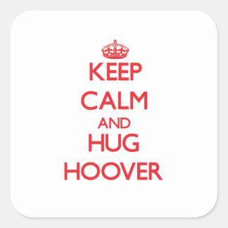 Maintenez calme et étreinte Hoover Autocollants Carrés