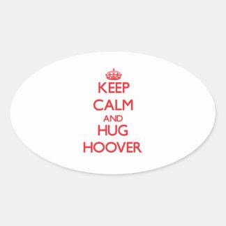 Maintenez calme et étreinte Hoover Autocollant Ovale