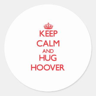 Maintenez calme et étreinte Hoover Autocollants