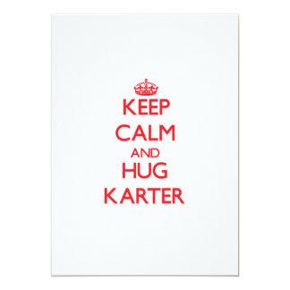 Maintenez calme et ÉTREINTE Karter Faire-part Personnalisé