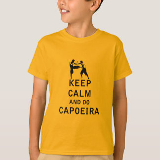 Maintenez calme et faites Capoeira T-shirt