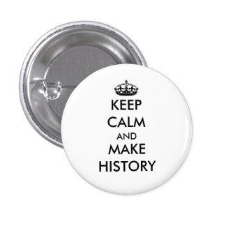 Maintenez calme et faites le bouton d'histoire badge