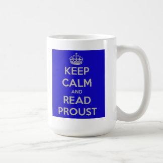 Maintenez calme et lisez la tasse de Proust