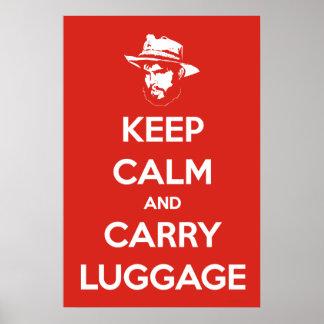 Maintenez calme et portez le bagage posters