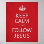 Maintenez calme et suivez Jésus Affiche