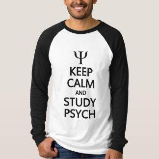 Maintenez chemise calme et d'étude de Psych - pour T-shirts