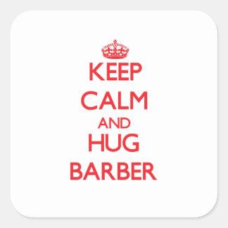 Maintenez coiffeur calme et d'étreinte stickers carrés
