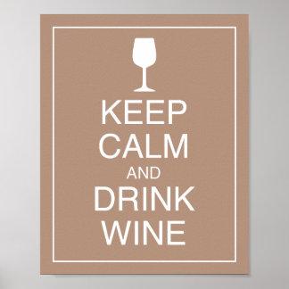Maintenez copie calme et de boissons de vin d'art posters