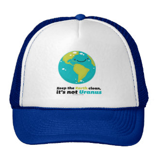 Maintenez la terre propre casquette