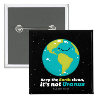 Maintenez la terre propre pin's