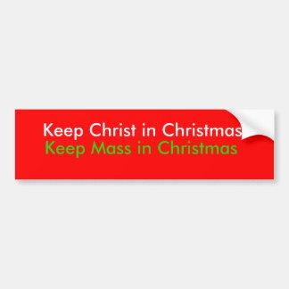 Maintenez le Christ dans Noël, maintenez la masse  Autocollant De Voiture