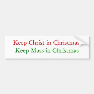 Maintenez le Christ dans Noël, maintenez la masse  Adhésif Pour Voiture