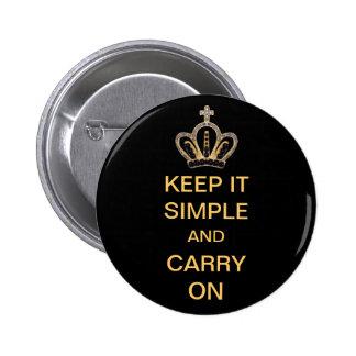 Maintenez-le simple et continuez badge