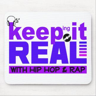 Maintenez-le vrai avec le hip hop et frappez le mo tapis de souris