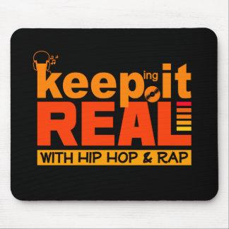 Maintenez-le vrai avec le mousepad de hip hop tapis de souris