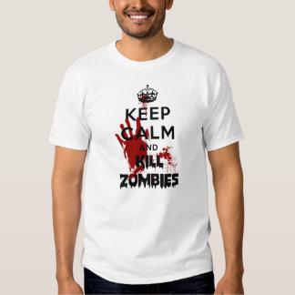 Maintenez les zombis calmes et de mise à mort t-shirts