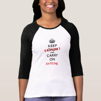 Maintenez naturel et continuez l'action t-shirt