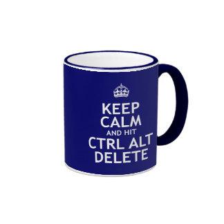 Maintenez suppression calme et du coup CTRL alt Mug Ringer