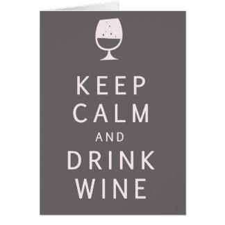 Maintenez vin calme et de boissons carte de vœux