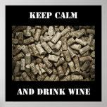 Maintenez vin calme et de boissons poster