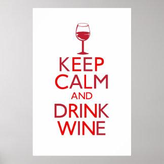Maintenez vin calme et de boissons posters