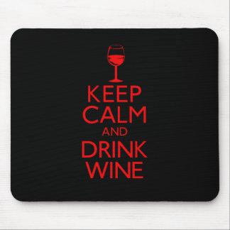 Maintenez vin calme et de boissons tapis de souris