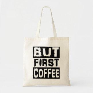Mais premier café sac de toile