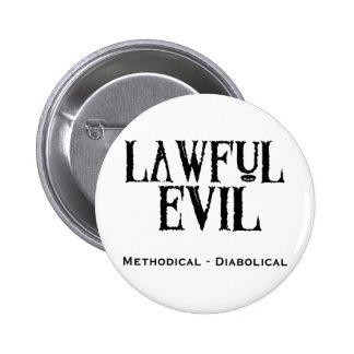 """""""Mal légal """" Pin's"""