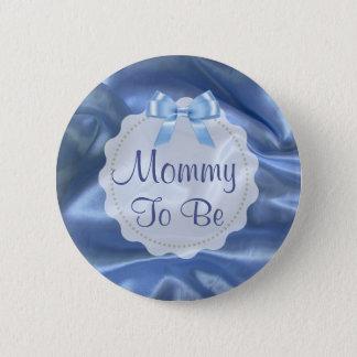 Maman à être bouton bleu de faire-part de satin en badge