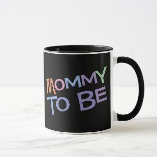 Maman à être mug