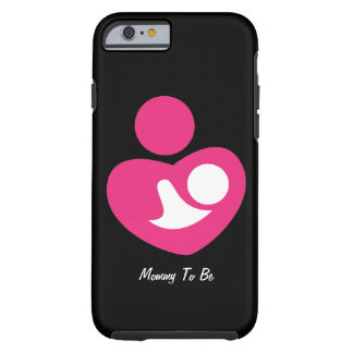Maman à être (personnalisable) coque iPhone 6 tough