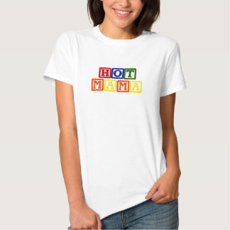 Maman chaude Baby Blocks T-shirt