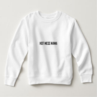 Maman chaude de désordre sweatshirt