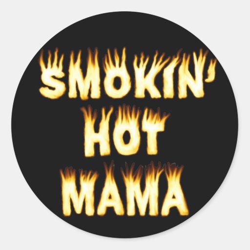 Maman chaude de Smokin Autocollants Ronds