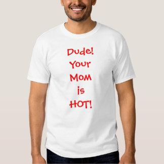 Maman chaude t-shirts