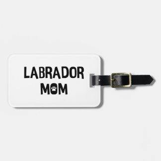 Maman de Labrador Étiquette À Bagage