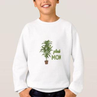 Maman de plante sweatshirt