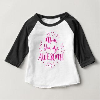 maman vous êtes impressionnants t-shirt pour bébé