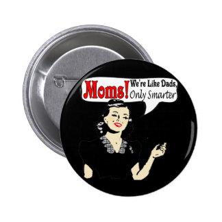 Mamans futées badge rond 5 cm
