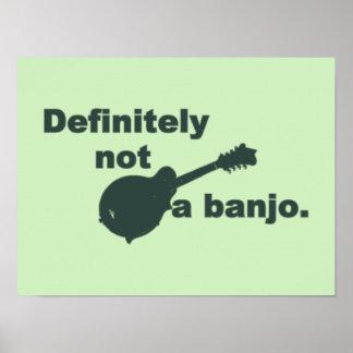 Mandoline -- Certainement pas un banjo Posters