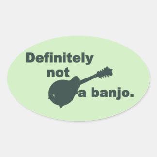 Mandoline -- Certainement pas un banjo Sticker Ovale