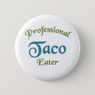 Mangeur professionnel de taco badges
