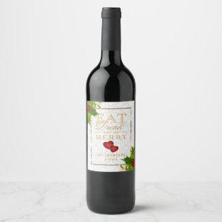 Mangez, boisson et soyez joyeux - Noël Étiquette Pour Bouteilles De Vin