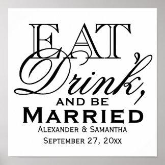 Mangez, buvez, et soyez mariage fait sur commande affiches