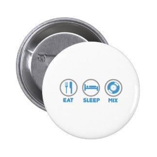 Mangez, dormez, mélangez encore - la plate-forme badge