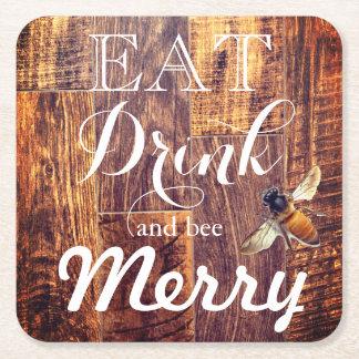 mangez la boisson et l'abeille joyeuses dessous-de-verre carré en papier