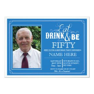 Mangez la boisson et soyez 50 ou n'importe quels carton d'invitation  12,7 cm x 17,78 cm