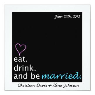 Mangez la boisson et soyez des économies mariées carton d'invitation  13,33 cm