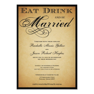 Mangez la boisson et soyez faire-part de mariage carton d'invitation  12,7 cm x 17,78 cm
